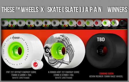 These™ Wheels X SkateSlateJapan Winners